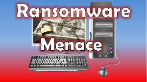The Ransomware Menace