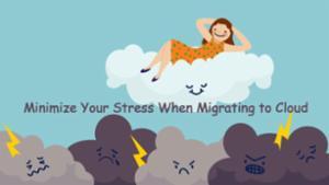 Reduce-Stress-Cloud-Migrat<wbr />ion