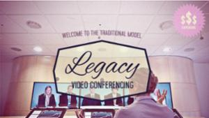 Legacy Video Conferencing