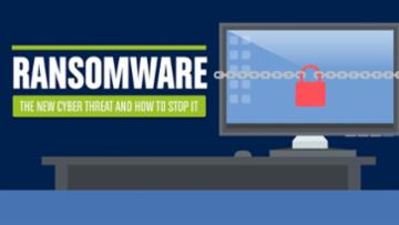 Ransomware: The New Cyber Threat & How to Stop It