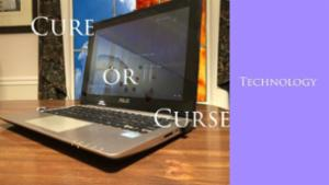 Technology: Cure or Curse