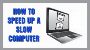 Speed up a Slow Computer