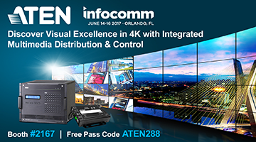 Don't Miss ATEN at InfoComm 2017!