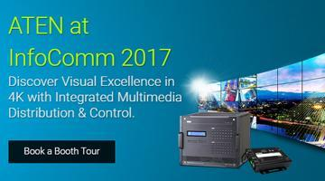 Schedule a Tour of the ATEN booth at InfoComm 2017