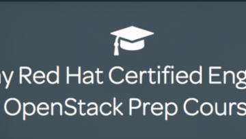 RHCE - Red Hat OpenStack Prep Course