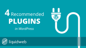WordPress Tutorial 4: Recommended Plugins