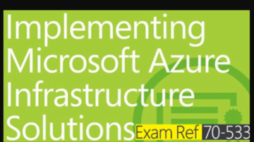 Implementing Azure Infrastructure Exam 70-533