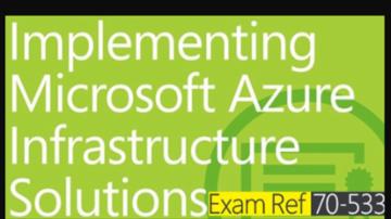 Implementing Azure Infrastructure Exam 70-533