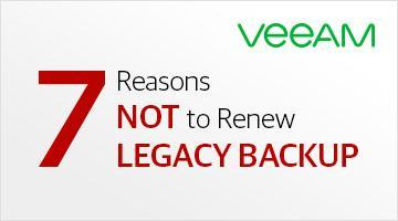 Learn Veeam advantages over legacy backup