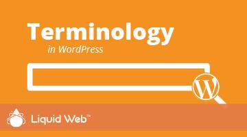 WordPress Tutorial 2: Terminology