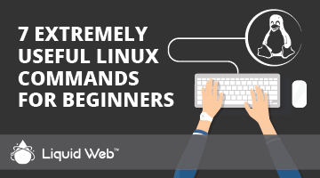 7 Extremely Useful Linux Commands for Beginners