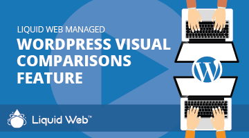 Video: Liquid Web Managed WordPress Comparisons