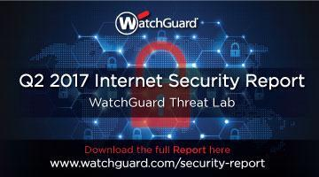 Q2 2017 - Latest Malware & Internet Attacks