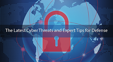 WEBINAR - Latest Cyber Tips for Defense
