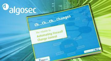 The eGuide to Automating Firewall Change Control