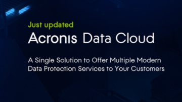 Acronis Data Cloud 7.8 Enhances Cyber Protection