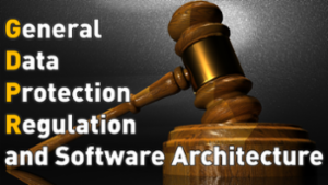 GDPR and Software Architecture