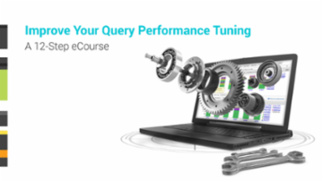 Improve Your Query Performance Tuning