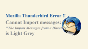Cannot Import Thunderbird Messages