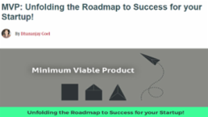 Unfolding Roadmap to Success for your Startup!