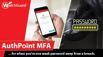 INTRODUCING: WatchGuard's New MFA Solution