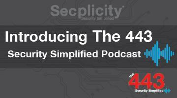 "Introducing the ""443 Security Simplified"" Podcast"
