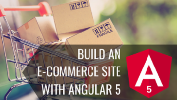 Build an E-Commerce Site with Angular 5
