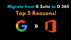 G Suite to O 365