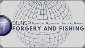 OWASP: Forgery and Phishing