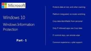 Win10 Windows Information Protection - Part 1