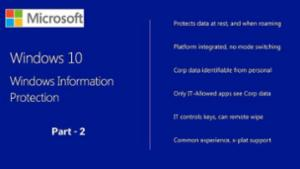 Win10 Windows Information Protection - Part 2