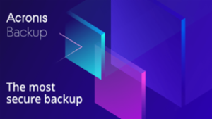 Acronis Backup - The most secure backup!
