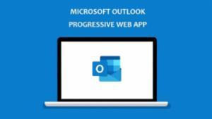 Outlook On the Web as a Progressive Web App