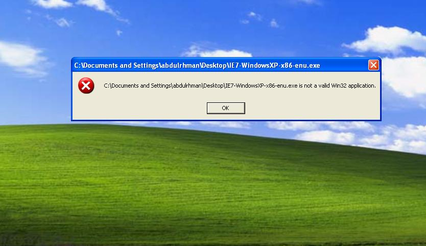 I got this message 'is Not Valid Win32 application' during