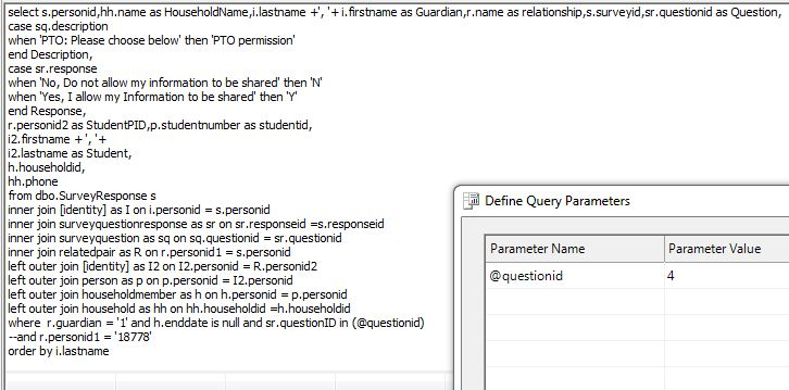 This is the query used. I -- the @questionid when using the paramters toolbox