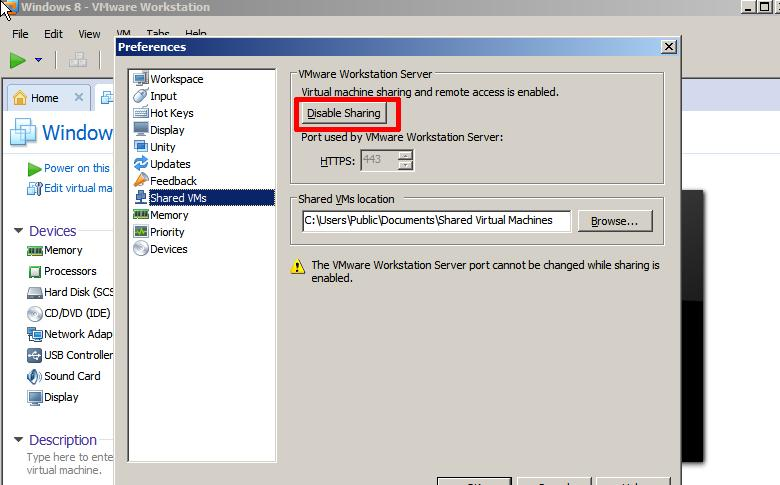 Disable Virtual Machine SHaring and Remote Access or Change the Port Here.