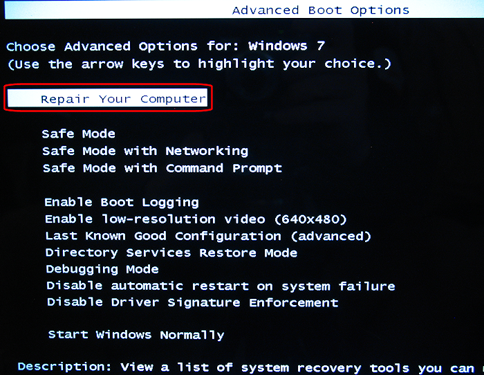 Win7 - tap F8 for Advanced Boot Options