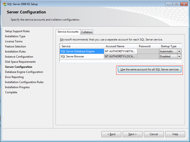 "Select ""User the same account for all SQL Server services"""