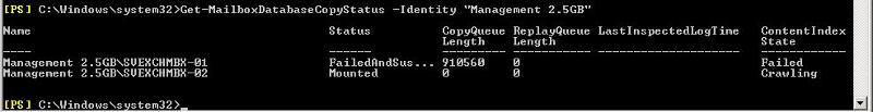 "Get-MailboxDatabaseCopyStatus -Identity ""Management 2.5GB"""