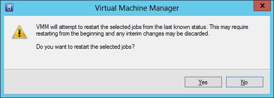 Restarting a failed VMM Job