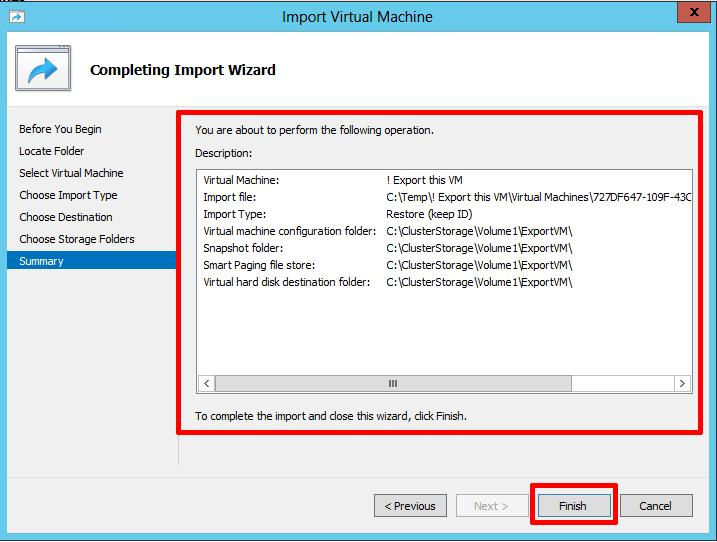 At the Completing the Import Wizard page, check the Summary and Click Finish to Import (Migrate) the virtual machine.