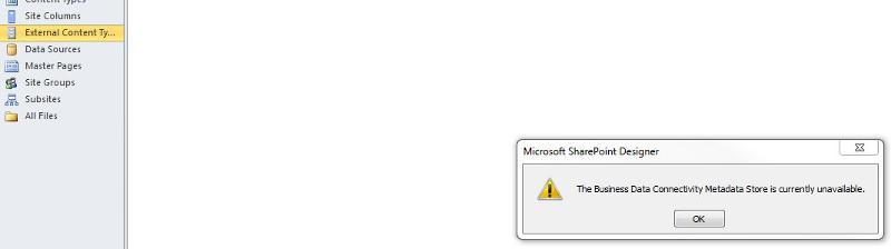 Sharepoint Designer error when clicking External Content Types