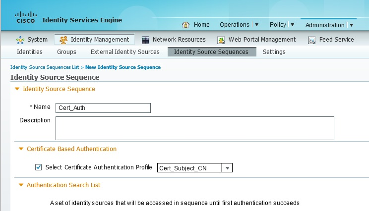 ISE Certificate Authentication Identity Store Sequence