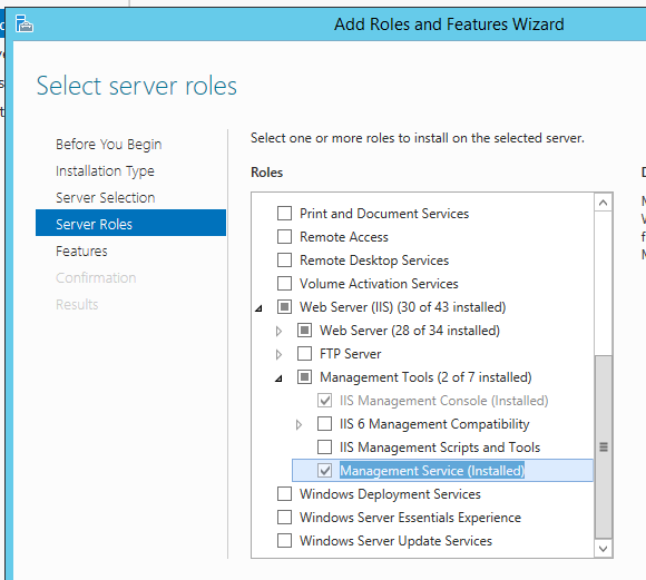 Server Manager > Roles and Features Wizard > IIS Role > Management Tools > Management Service