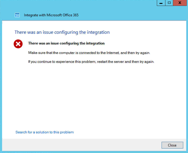 Office365 Integration Wizard Failure Message