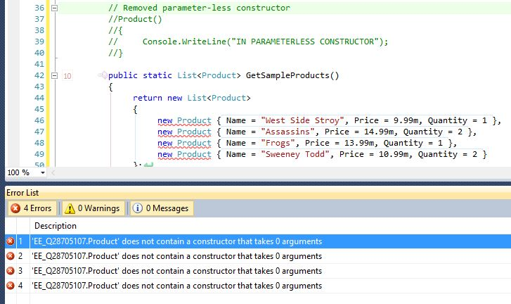 If we remove the parameter-less contructor, the compiler gives us errors.