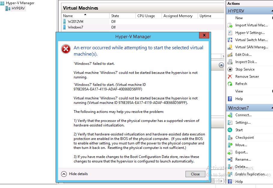 Virtual machine could not started because the hypervisor is not running