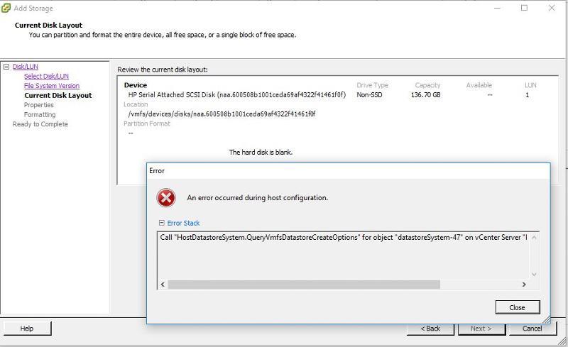"Call ""HostDatastoreSystem.QueryVmfsDatastoreCreateOptions"" for object ""datastoreSystem-47"" on vCenter Server"
