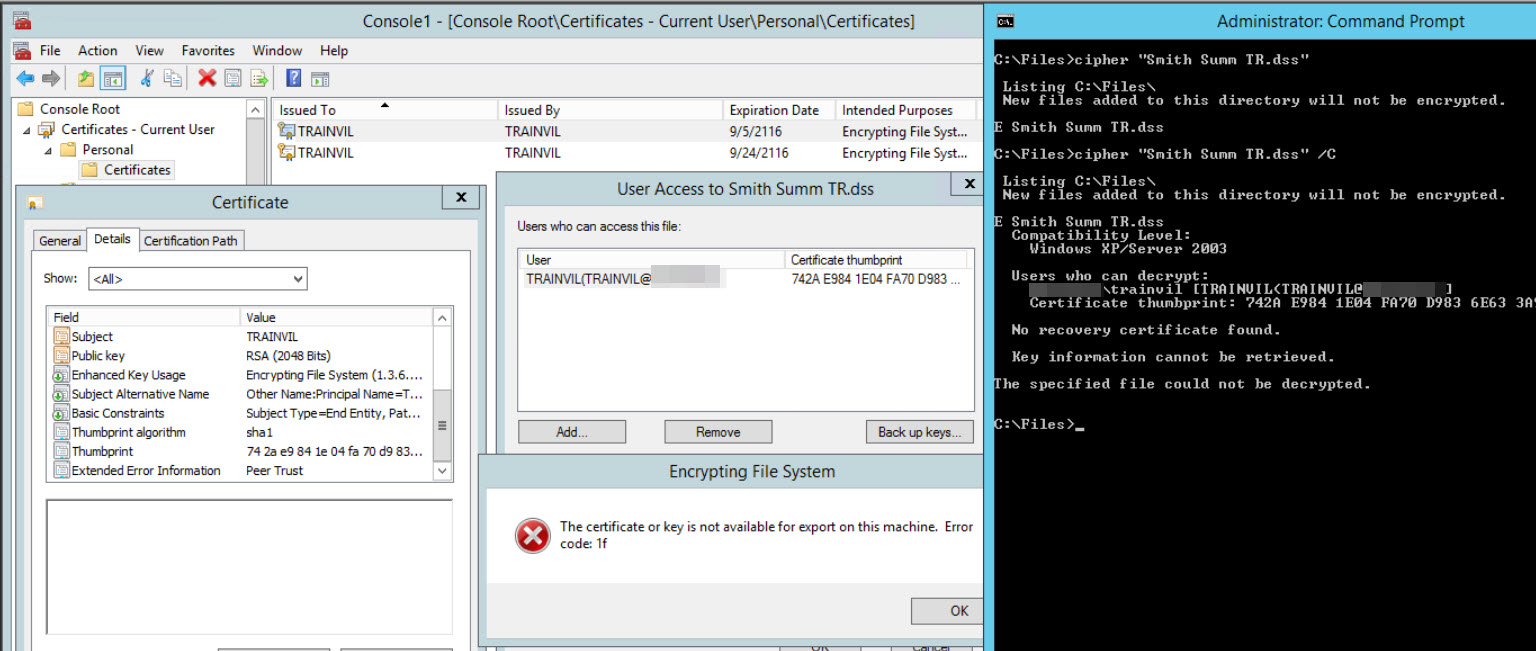 EFS - Can't decrypt a file even though I have certificate