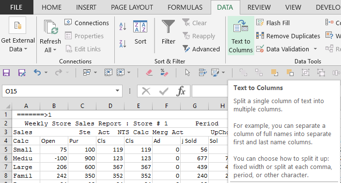 Text to Column, on Data ribbon
